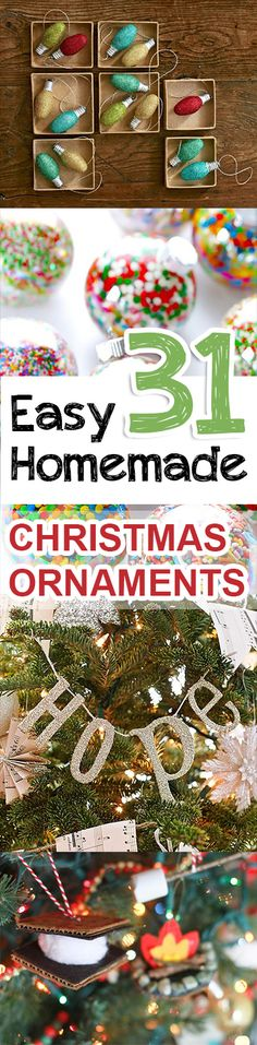 31 Easy Homemade Christmas Ornaments by Ana Oliva Christmas Ornaments To Make, Noel Christmas, Christmas Crafts For Kids, Christmas Activities, Homemade Christmas, Christmas Projects, Winter Christmas, Holiday Crafts, Christmas Decorations