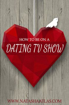HOW TO BE ON A UK DATING TV SHOW
