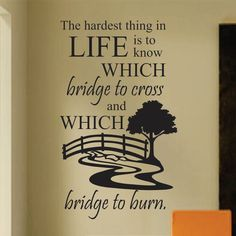 Inspirational Which Bridge to Cross Vinyl Wall Lettering Decal
