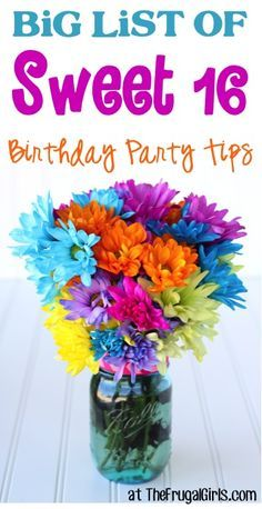 BIG List of Sweet 16 Birthday Party Tips and Ideas! ~ at TheFrugalGirls.com - you'll love these fun decorations, themes and decor ideas for Sweet Sixteen parties for Girls! #thefrugalgirls