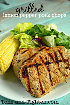 Healthy Grilled Lemon Pepper Pork Chops Recipe | Tone and Tighten