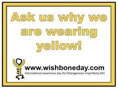 Ask me why I am wearing Yellow! Wishbone Day poster for the office or school