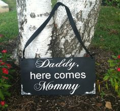 Daddy Here Comes Mommy Happily Ever After Sign Here Comes the Bride Sign Ringbearer/Flowergirl Sign -- Wedding Signs - Wedding Signage