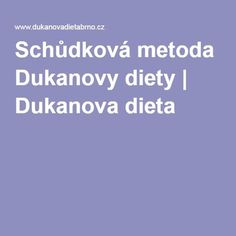 Schůdková metoda Dukanovy diety | Dukanova dieta Dukan Diet, Food Hacks, Food Tips, Detox, Health Fitness, Low Carb, Medicine, Food Stamps, Health And Fitness