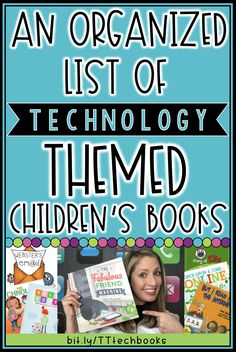 This organized list of technology themed children's books contains titles to relatable stories that would make a great addition to any classroom library, school library, public library and home library. Many digital citizenship topics can be reinforced wi Teaching Technology, Educational Technology, Medical Technology, Energy Technology, Technology Addiction, Computer Class, Math Manipulatives, Digital Citizenship, Global Citizenship