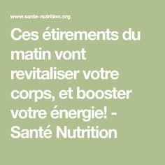 Ces étirements du matin vont revitaliser votre corps, et booster votre énergie! - Santé Nutrition