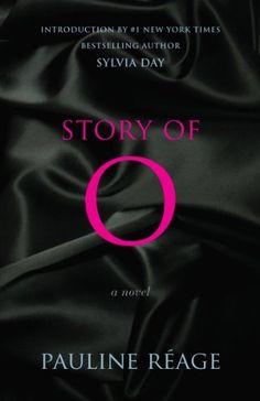 Story of O: A Novel - Kindle edition by Reage, Pauline, Day, Sylvia, d'Estree, Sabine. Literature & Fiction Kindle eBooks @ Amazon.com.