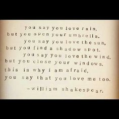 This is definitely not Shakespeare but it is however a pretty sweet quote.