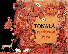 Libro tonala tradición viva  Libro que habla de la historia, tradiciones, lugares de interés, personajes y otros temas relevantes del municipio jalisciense de Tonalá.