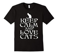 Men's Keep Calm And Love Cats T-Shirt | Funny Cat Gifts 3... https://www.amazon.com/dp/B01NA8JFIP/ref=cm_sw_r_pi_dp_x_qxR6yb8NJ1HGQ