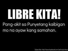 hahaha!!! dami kong tawa dito ha! ☻☺☻ Hugot Lines Tagalog Funny, Tagalog Quotes Hugot Funny, Hugot Quotes, Funny Qoutes, Memes Pinoy, Pinoy Quotes, Filipino Funny, Filipino Quotes, Tagalog Qoutes
