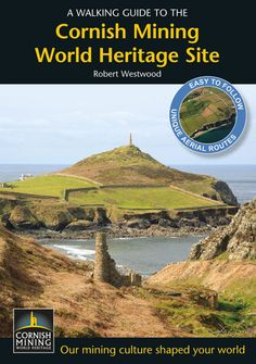 'A WALKING GUIDE TO THE CORNISH MINING WORLD HERITAGE SITE' | Robert Westwood.     ✫ღ⊰n
