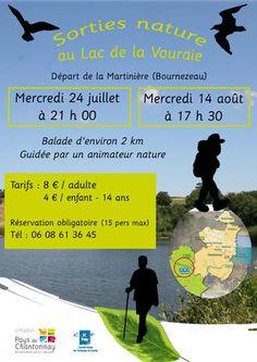 Sortie nature au lac de la Vouraie, en famille. Du 24 juillet au 14 août 2013 à Bournezeau.