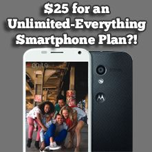 $25 a month for unlimited smartphone plan! Republic Wireless:   Old Phone, New Phone, and a Tempting Competitor   Mr. Money Mustache