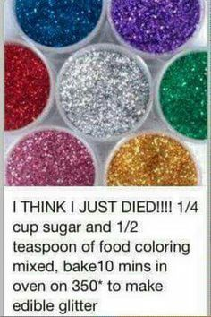 I just found how I am going to decorate Vie's cake this year!! Edible glitter for my covered in glitter, tough princess!