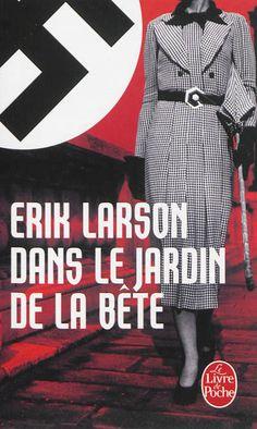 Dans le jardin de la bête - Erik Larson - Librairie Mollat Bordeaux