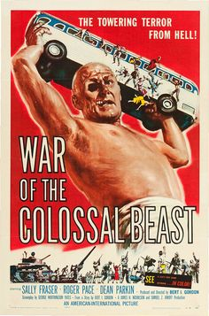 War of the Colossal Beast (American International, 1958) Premiered 23 June 1958
