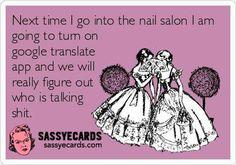 Nail Salons - #Ecards, #FunnyEcards, #Google, #Humor, #Nails