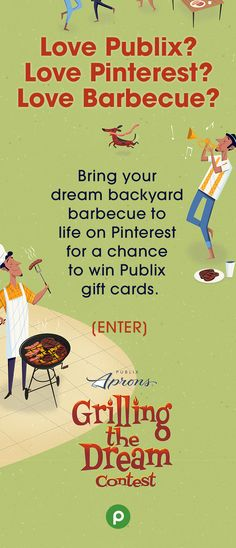 CONTEST ENDED. Create a board on Pinterest that has everything you've dreamed in a backyard barbecue—ideal foods, location, friends, music, or whatever you need to make your dream come true.  If your dream inspires our judges, you could be one of five $1,000 winners in Publix gift cards.  Boards will be judged on creativity, diversity of Pins, and level of Publix inspiration. Be sure to add #Contest to each Pin. Enter before July 27, 2016.  For official rules, visit…