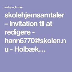 skolehjemsamtaler – Invitation til at redigere - - Holbæk… Invitation, Weather, Invitations