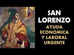 San Lorenzo, oración para pedir ayuda económica y laboral urgente, hogar, negocio, trabajo - YouTube Catholic, Pray, Movies, Movie Posters, Youtube, Saints, Stricken, Prayers, Powerful Prayers