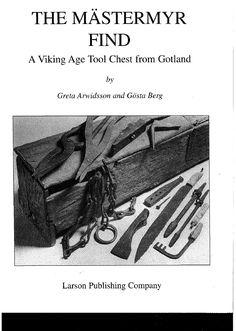 THE MASTERMYR FIND A Viking Age Tool Chest from Gotland | Sanya Petrov - Academia.edu