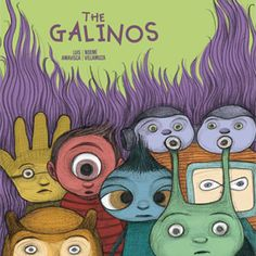 Luis Amavisca · Noemí Villamuza  Picture Book · + 4 years  ISBN: 978-84-942360-5-1 ALSO AVAILABLE IN SPANISH! ISBN Spanish: 978-84-942360-3-7 40 pages · 9 3/4 x 11 3/8 inches $16.95  Come with us to the Planet Gala and disvcover all of its wonders:  the galatrees, the galabars nd the galacomputers... You will meet The Galinos, the special aliens  who are trying to save their planet,  but not without some challenges.