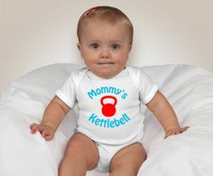 Mommy's Kettlebell by www.latitudegearrx.com CrossFit Onesie and CrossFit Baby Clothes. by LatitudeGearRx, $18.50
