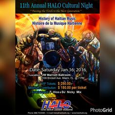 11th annual #HaloGala Cultural Night   The History of Haitian music narrated by @MECCAakaGRIMO @Vice2K #RaraLakay Nancy St. Leger and the Cultural Dancers @Amadoumanga @MaicDaGreat @TurgoArtCreation #Fundraiser #Scholarships Passing the Torch to the New Generation #HaitiLives #HaitiWasBornInMe