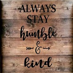 Always Stay Humble and Kind stencil. Great for pallet art, boards, the wall, a cupboard door, etc. Stencil is a single use stencil. The design measures 10 x 18 with the light vinyl adhesive backed stencil measures approx. 12 x 20. I love this quote from the song by Tim McGraw.  Custom cut stencil. The stencil will come as a rectangle with the lettering taken out. The stencil will lay on the board and be painted over to achieve the lettering on the board. This is a vinyl stencil, not a hard…