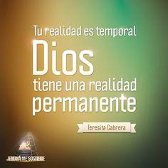 Tu realidad es temporal, Dios tiene una realidad permanente. #MaratónicaEnlace