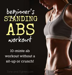 10-Minute Standing Abs Workout For Beginners from Tone-and-Tighten.com