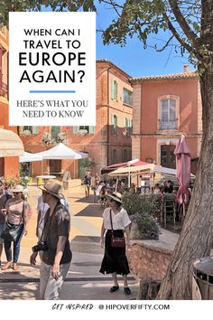 Ready to take your travel plans off hold? Here's what I found out. This is when Europe is opening back up for international travel and when you can go. #WhencanItravelagain #traveltoFrance #whencanItraveltoItaly #whenarecountriesreopening, #traveladviceustouk #traveladviceustoeurope