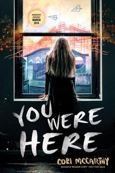 You Were Here   Cori McCarthy   9781492617044   NetGalley