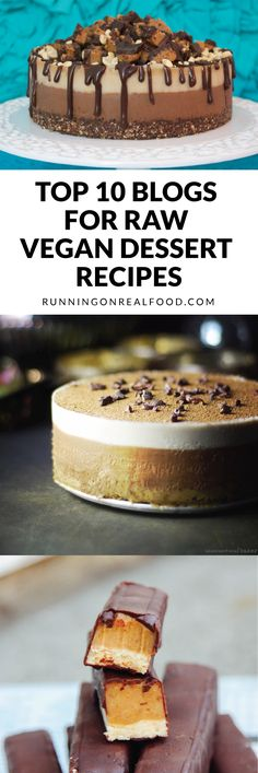 Check out these 10 beautiful blogs for raw vegan dessert recipes that are healthy, nourishing and delicious. Recipes range from quick and easy to a little more complex. Eat real food!