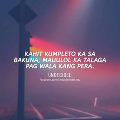 Patama Quotes, Tagalog Quotes, Qoutes, Filipino Funny, Hugot Quotes, Funny Thoughts, Jokes Quotes, Stupid Memes, Grunge Outfits