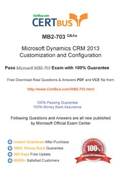 Candidate need to purchase the latest MB2-703 Dumps with latest MB2-703 Exam Questions. Here is a suggestion for you: Here you can find the latest MB2-703 New Questions in their MB2-703 PDF, MB2-703 VCE and MB2-703 braindumps. Their MB2-703 exam dumps are with the latest MB2-703 exam question. With MB2-703 pdf dumps, you will be successful. Highly recommend this MB2-703 Practice Test.