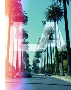 LA, LA, Baby!  #California #LA #Los Angeles