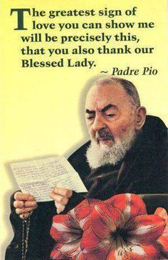 For a story about Padre Pio and Our Lady click here>: http://media.wix.com/ugd/a84285_fe83f1cf4cb94978ae904dc01c84088c.pdf