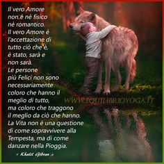 Centro Yoga a Roma Italian Quotes, Beautiful Wolves, Kahlil Gibran, George Michael, Faith In Humanity, Wisdom Quotes, Vignettes, Buddha, Gandhi