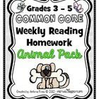 Common Core Reading Homework - Animal Pack  (includes 5 weekly packets!)