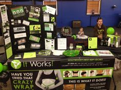 ItWorks booth! Vendor show 3/2014. Nice set up! Have you tried that crazy wrap thing cause IT WORKS! www.arcadibrown.myitworks.com