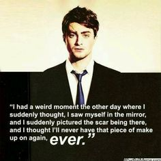 awe<< my poor baby. It's heartbreaking for us too, because that means we'll never see you as Harry ever again.