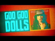 Sneak Peak to the New Magnetic Album ~ Goo Goo Dolls, only a few weeks left til the release, 6/11/13.  Fans get first listen!  '-)