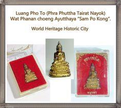 phra phuttha trairat nayok luang phor to wat phanan choeng ayutthaya samporkong