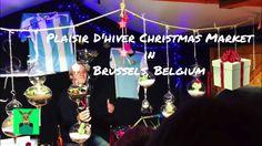 """Plaisir D'hiver"" Beautiful European Christmas Market in Brussels, Belgi..."