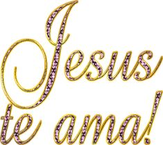 Alfabeto Decorativo: Jesus te ama! Christian Signs, Messages For Friends, Jesus Wallpaper, Smiley Emoji, Inspirational Prayers, Jesus Loves You, Thats Not My, Spirituality, Love You