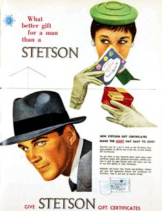 What better gift for a man than a Stetson hat. 1954