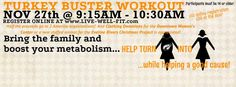 We created a class for those who want to burn some calories, have some fun and raise money for a great cause on Turkey Day. Arrive at 9:15, grab a mat and get ready for a  great workout! 6206 SW 34th street..Thanksgiving day!
