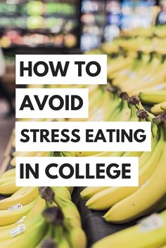 Stress eating happens all the time in college, but it can be controlled! Here's how to avoid stress eating!